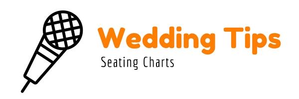 Wedding Tips Seating Charts